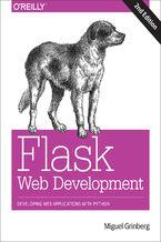 Okładka książki Flask Web Development. Developing Web Applications with Python. 2nd Edition