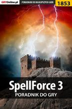 SpellForce 3 - poradnik do gry