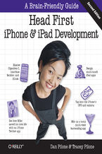Okładka książki Head First iPhone and iPad Development. A Learner's Guide to Creating Objective-C Applications for the iPhone and iPad. 2nd Edition