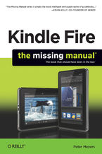 Okładka książki Kindle Fire: The Missing Manual. The book that should have been in the box