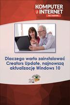 Okładka książki Dlaczego warto zainstalować Creators Update, najnowszą aktualizację Windows 10