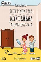 Detektywów para - Jacek i Barbara Tajemnicza szafa