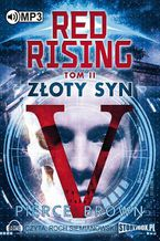 Red Rising Tom 2. Złoty syn