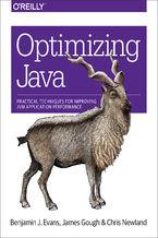 Okładka książki Optimizing Java. Practical Techniques for Improving JVM Application Performance