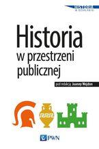 Historia w przestrzeni publicznej