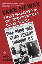 Fake newsy i inne fałszerstwa od średniowiecza do XXIw