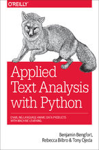 Applied Text Analysis with Python. Enabling Language-Aware Data Products with Machine Learning