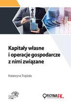 Kapitały własne i operacje gospodarcze z nimi związane