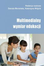 Multimedialny wymiar edukacji