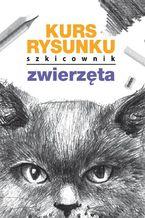 Kurs rysunku Szkicownik Zwierzęta