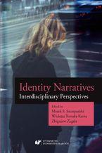 Identity Narratives. Interdisciplinary Perspectives