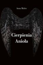 Cierpienia Anioła