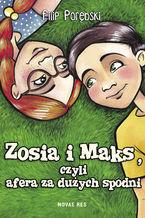 Zosia i Maks, czyli afera za dużych spodni