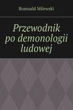 Przewodnik podemonologii ludowej