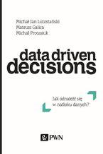 Data Driven Decisions