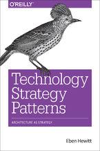 Technology Strategy Patterns. Architecture as Strategy