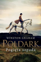 Poldark (#11). Pogięta szpada