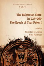 The Bulgarian State in 927-969. The Epoch of Tsar Peter I