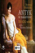 Antyk w malarstwie XV-XXI wiek