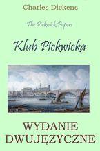 Klub Pickwicka. Wydanie dwujęzyczne