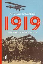 1919. Pierwszy rok wolności
