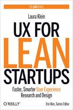 Okładka książki UX for Lean Startups. Faster, Smarter User Experience Research and Design