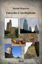 Emerytka w Azerbejdżanie