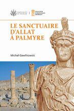 Le sanctuaire d'Allat  Palmyre