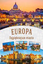 Europa. Najpiękniejsze miasta