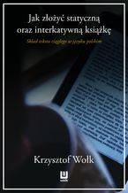 Jak złożyć statyczną oraz interaktywną książkę. Skład tekstu ciągłego w języku polskim