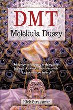DMT. Molekuła duszy