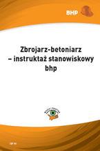 Zbrojarz-betoniarz - instruktaż stanowiskowy bhp