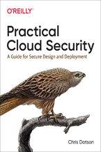 Okładka książki Practical Cloud Security. A Guide for Secure Design and Deployment