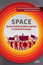SPACE - Socio-Political Alternatives in Central Europe