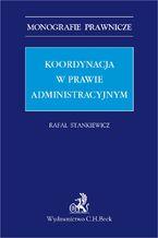 Koordynacja w prawie administracyjnym