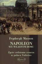 Napoleon we własnym domu