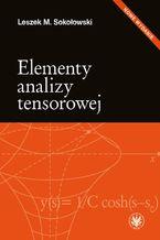 Okładka książki Elementy analizy tensorowej. Wydanie 2
