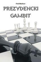 Prezydencki gambit