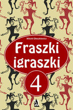 Fraszki Igraszki IV