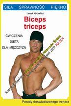 Biceps, triceps. Ćwiczenia, dieta dla mężczyzn