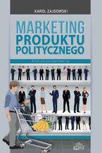 Marketing produktu politycznego