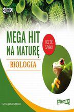 Okładka książki Mega hit na maturę Biologia