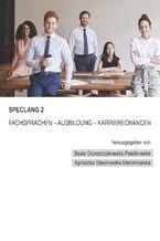Speclang 2. Fachsprachen - Ausbildung -Karrierechancen
