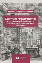 Darowizna remuneratoryjna w rzymskim prawie pandektowym i XIX-wiecznym ustawodawstwie niemieckim