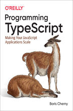 Okładka książki Programming TypeScript. Making Your JavaScript Applications Scale