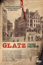 Glatz. Tomasz Duszyński