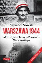 Warszawa 1944. Alternatywna historia Powstania Warszawskiego