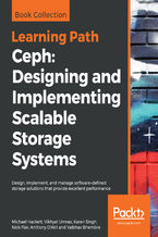 Ceph: Designing and Implementing Scalable Storage Systems