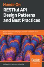 Okładka książki Hands-On RESTful API Design Patterns and Best Practices