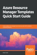 Okładka książki Azure Resource Manager Templates Quick Start Guide
